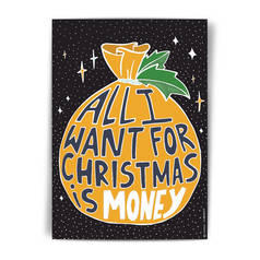 "Открытка НГ ""All I want for christmas is money"""